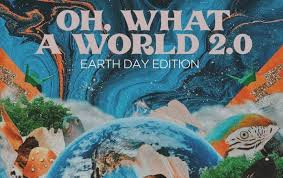 The single artwork for Oh, What a World 2.0 - Earth Day Edition by Kasey Musgraves
